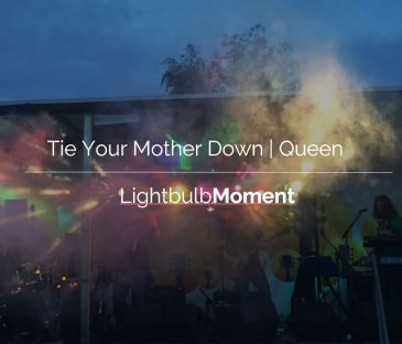 Tie your mother down by Queen